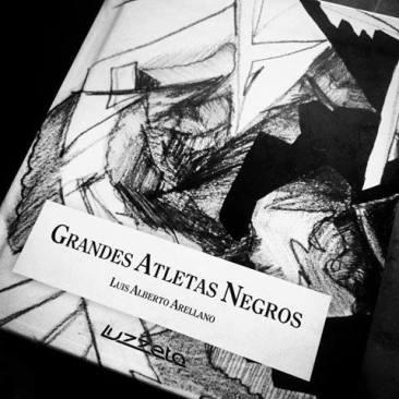 Grandes Atletas Negros de Luis Alberto Arellano